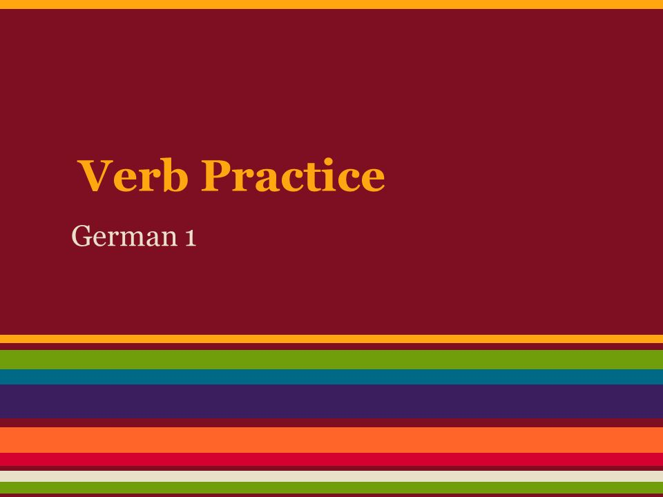 Verb Practice German 1