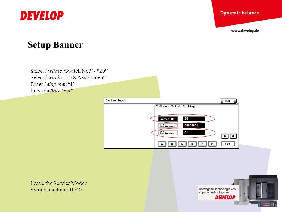 Select / wähle Utility – Banner Printing Setup Banner