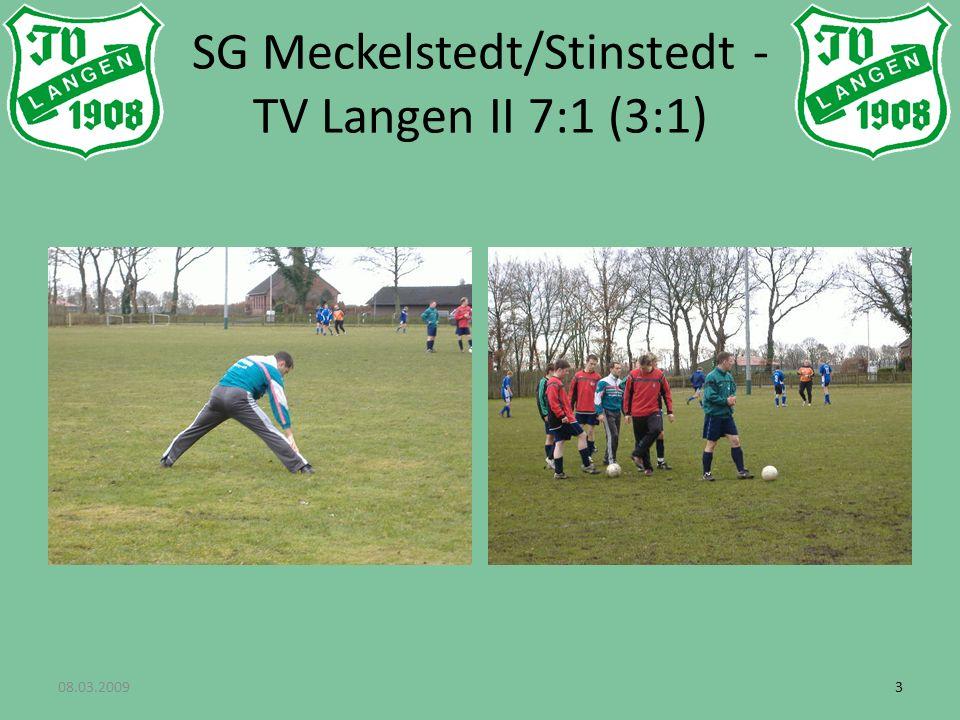 33 SG Meckelstedt/Stinstedt - TV Langen II 7:1 (3:1)