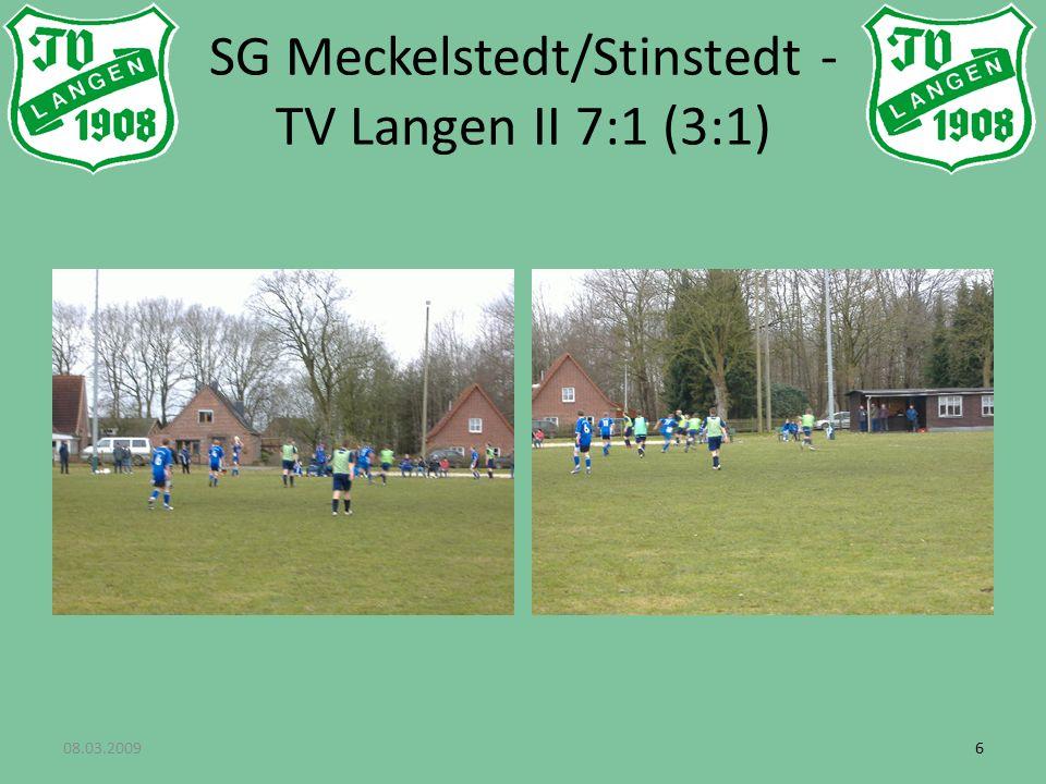 08.03.200966 SG Meckelstedt/Stinstedt - TV Langen II 7:1 (3:1)