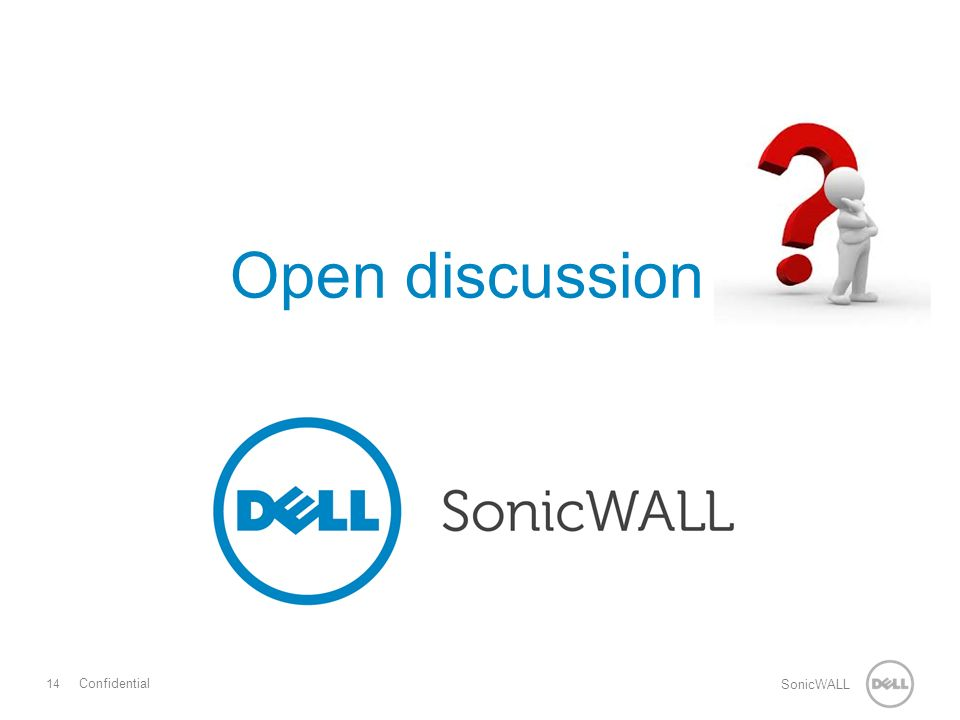 14 SonicWALL Confidential Open discussion