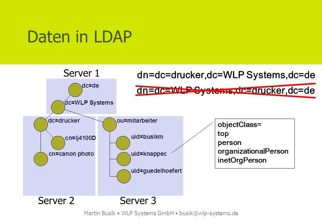 Martin Busik WLP Systems GmbH busik@wlp-systems.de Quellcode [13] – package body -- -- Connect -- loc_session := DBMS_LDAP.init(hostname => CONST_LDAP_HOST, portnum => CONST_LDAP_PORT); loc_retval := DBMS_LDAP.simple_bind_s(ld => loc_session, dn => CONST_LDAP_USER, passwd => CONST_LDAP_PASSWD); -- -- LDAP unterstützt auch eine anonyme Anmeldung, diese würde -- wie folgt aufgebaut werden: -- -- loc_retval := DBMS_LDAP.simple_bind_s(ld => loc_session, -- dn => null,passwd => null); -- -- Suche -- loc_retval := DBMS_LDAP.search_s( ld => loc_session, base => in_base, scope => CONST_LDAP_DEFAULT_SCOPE, filter => in_filter, attrs => get_attributes, attronly => 0, res => loc_message);