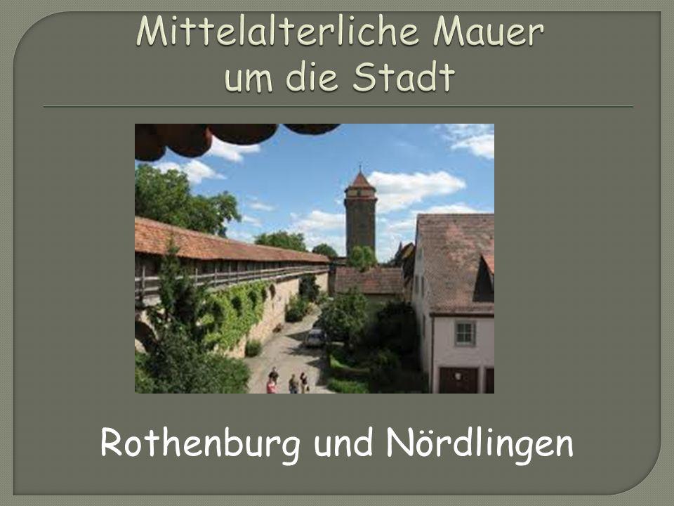 Rothenburg und Nördlingen