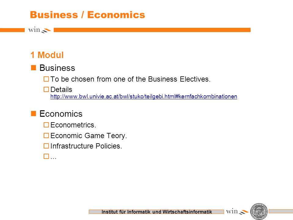 Institut für Informatik und Wirtschaftsinformatik Business / Economics 1 Modul nBusiness oTo be chosen from one of the Business Electives. oDetails ht