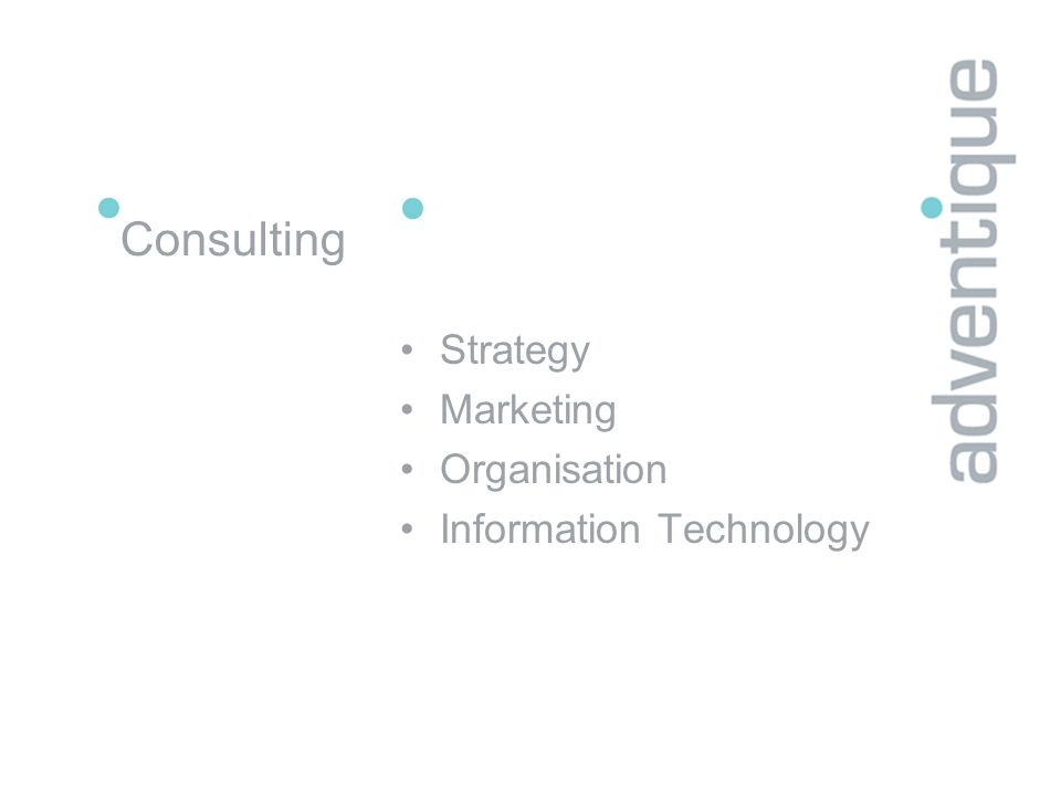 Consulting Strategy Marketing Organisation Information Technology