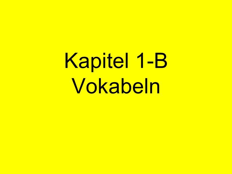 Kapitel 1-B Vokabeln
