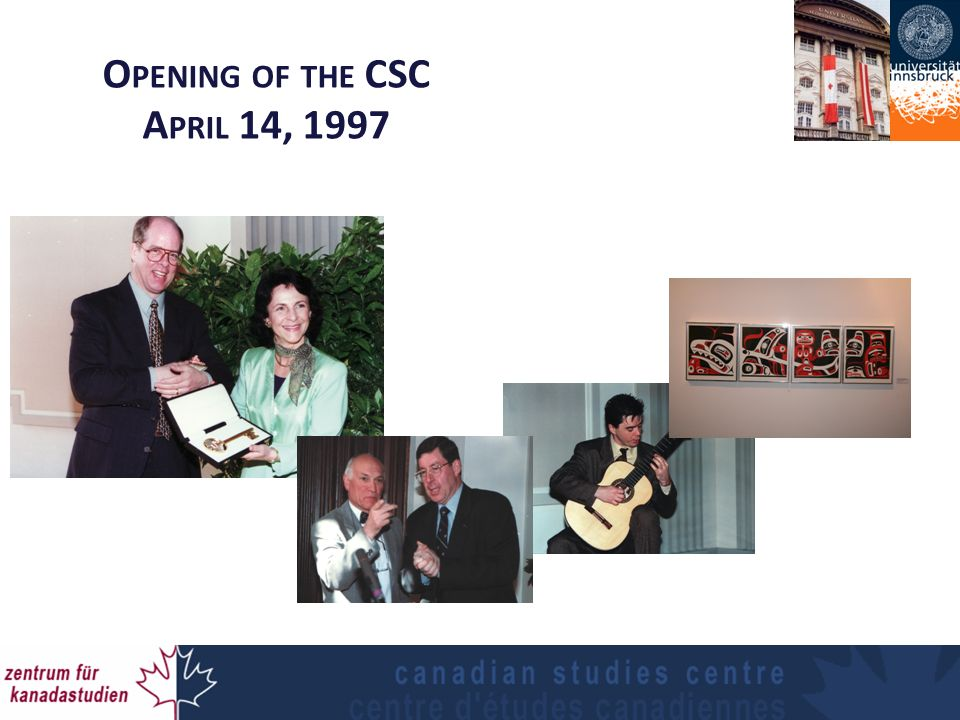 O PENING OF THE CSC A PRIL 14, 1997