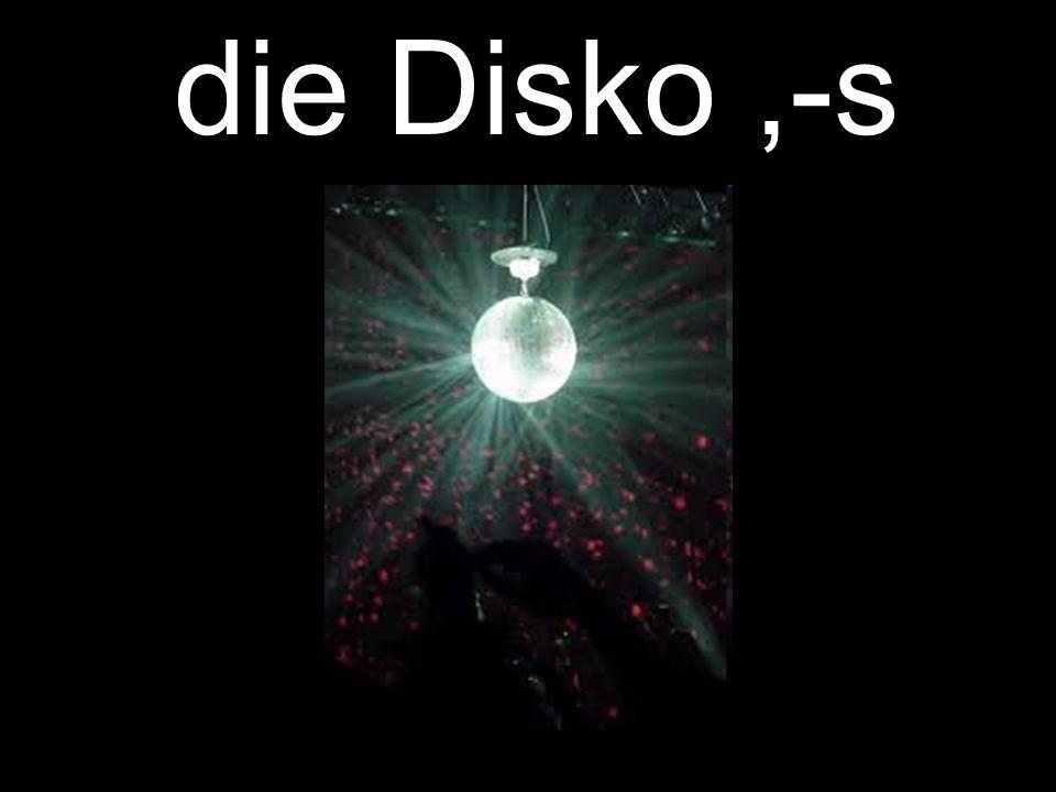 die Disko,-s