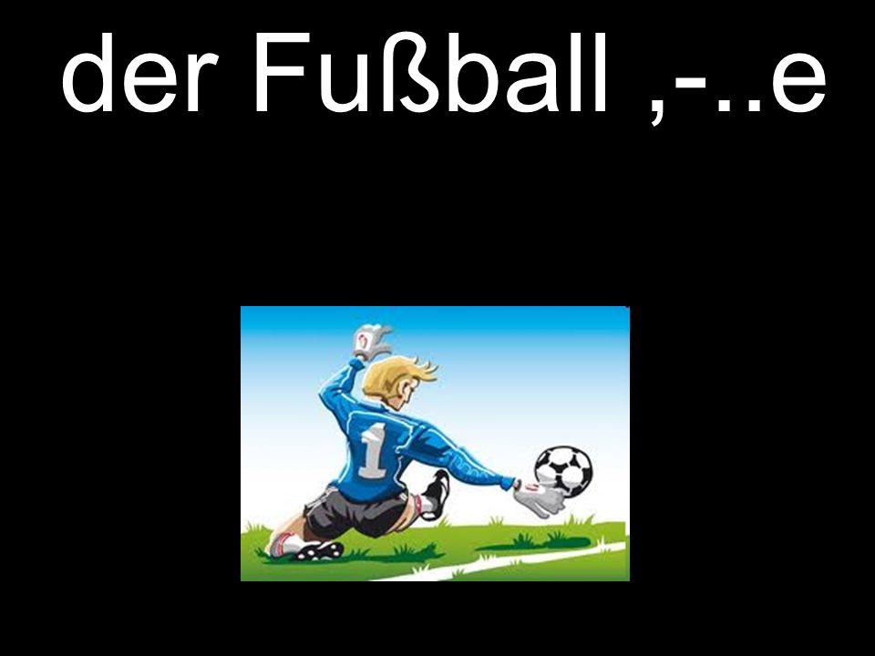 der Fußball,-..e