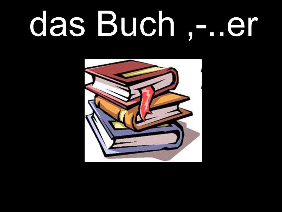 das Buch,-..er