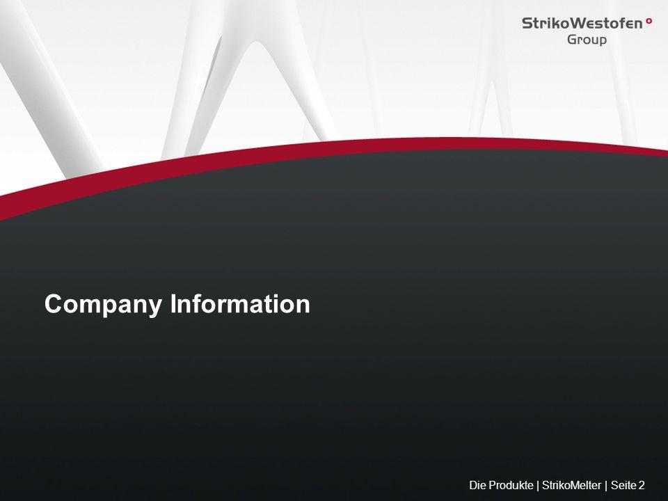 Company History Die Produkte | StrikoMelter | Seite 3 Strikfeld & Co.