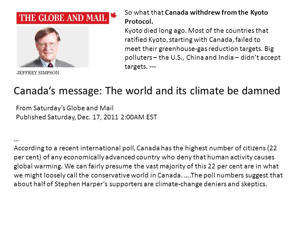 So what that Canada withdrew from the Kyoto Protocol.