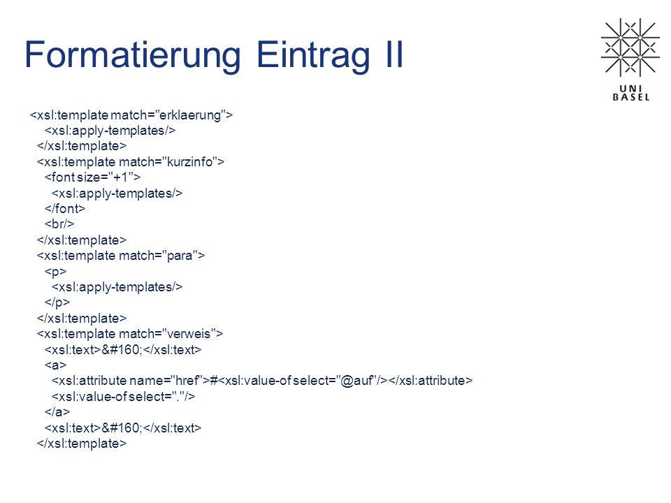 Formatierung Eintrag II  #
