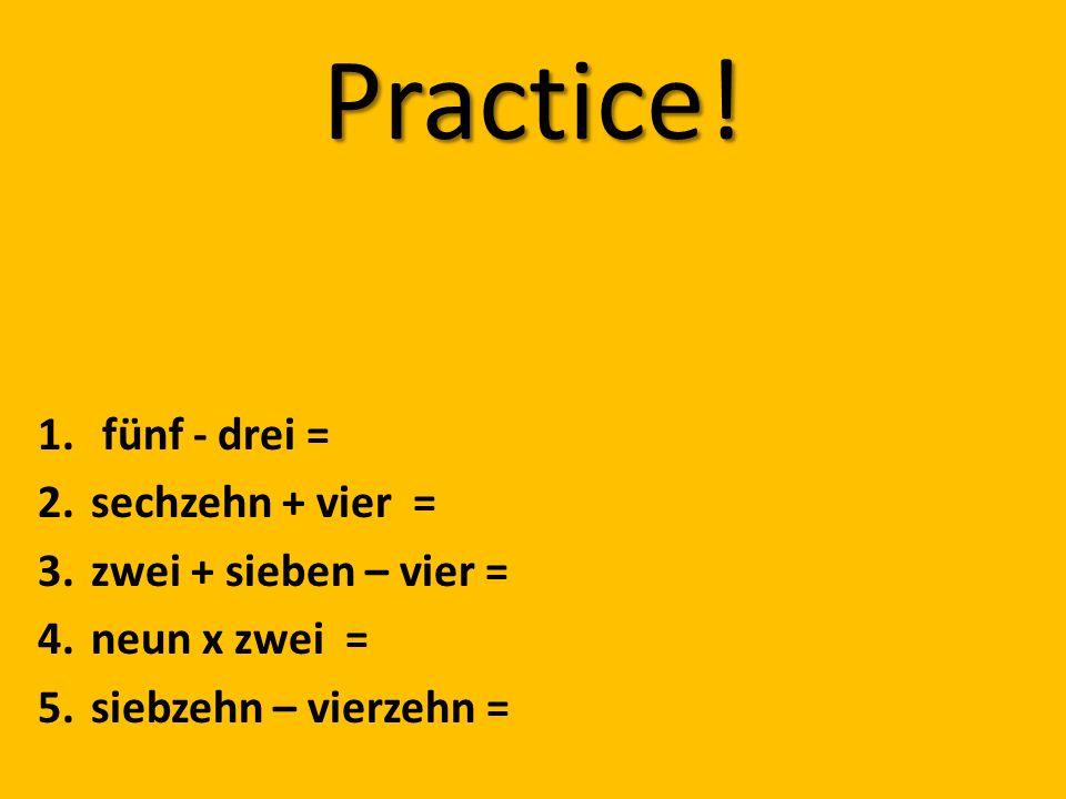 Practice. 1.