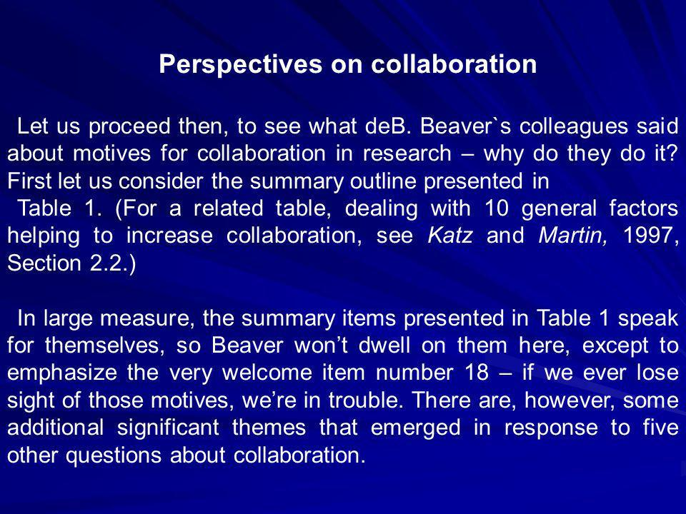 Perspectives on collaboration Let us proceed then, to see what deB.