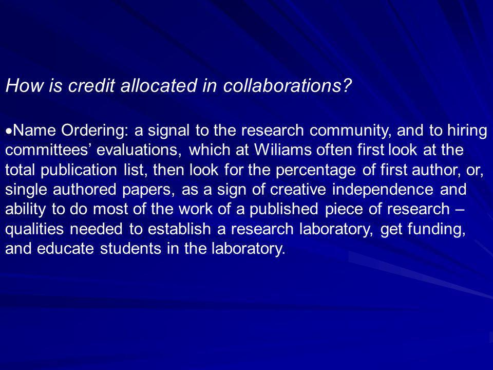 How is credit allocated in collaborations.