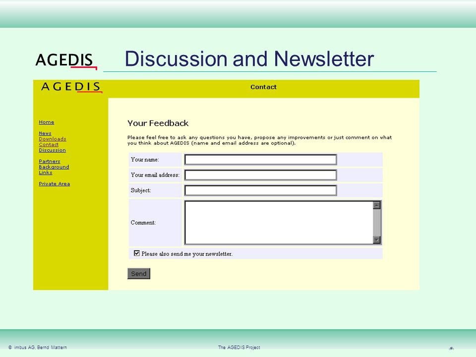 © imbus AG, Bernd MatternThe AGEDIS Project 29 AGEDIS Download further information