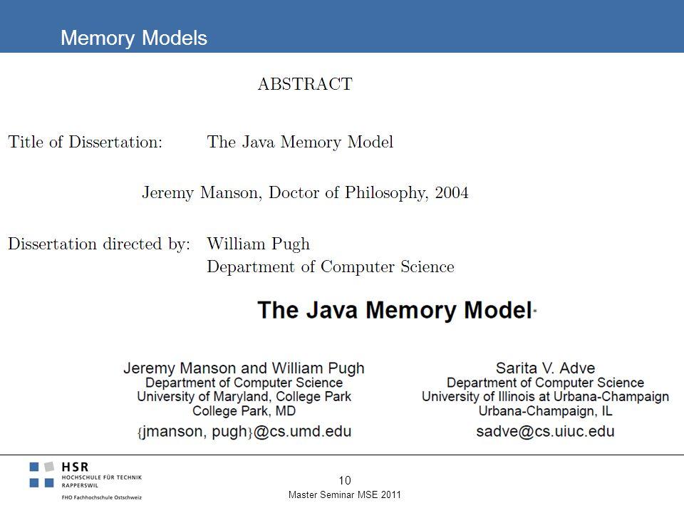 Memory Models Master Seminar MSE 2011 10