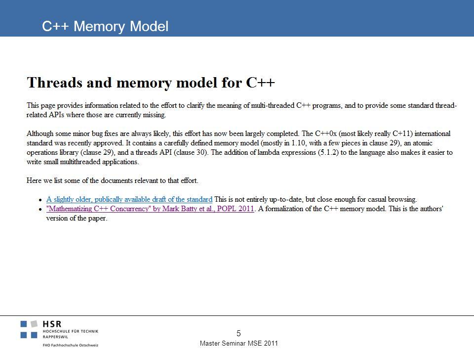 C++ Memory Model Master Seminar MSE 2011 5