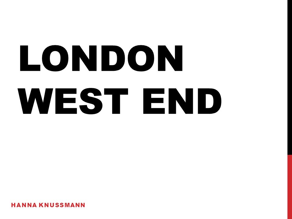 LONDON WEST END HANNA KNUSSMANN