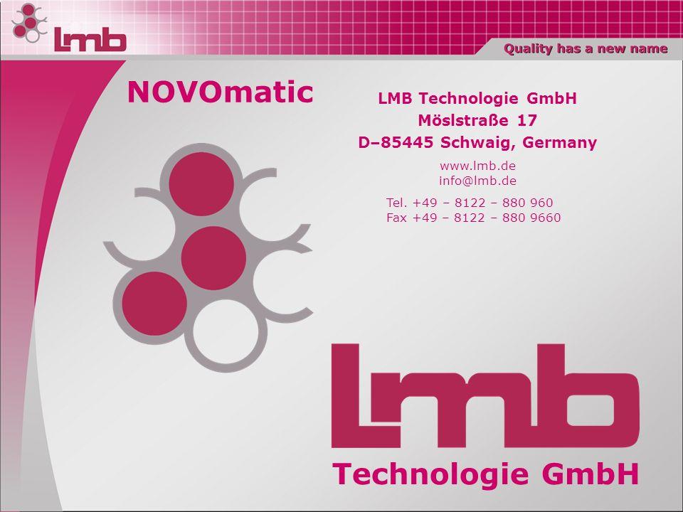 Technologie GmbH LMB Technologie GmbH Möslstraße 17 D–85445 Schwaig, Germany www.lmb.de info@lmb.de Tel. +49 – 8122 – 880 960 Fax +49 – 8122 – 880 966
