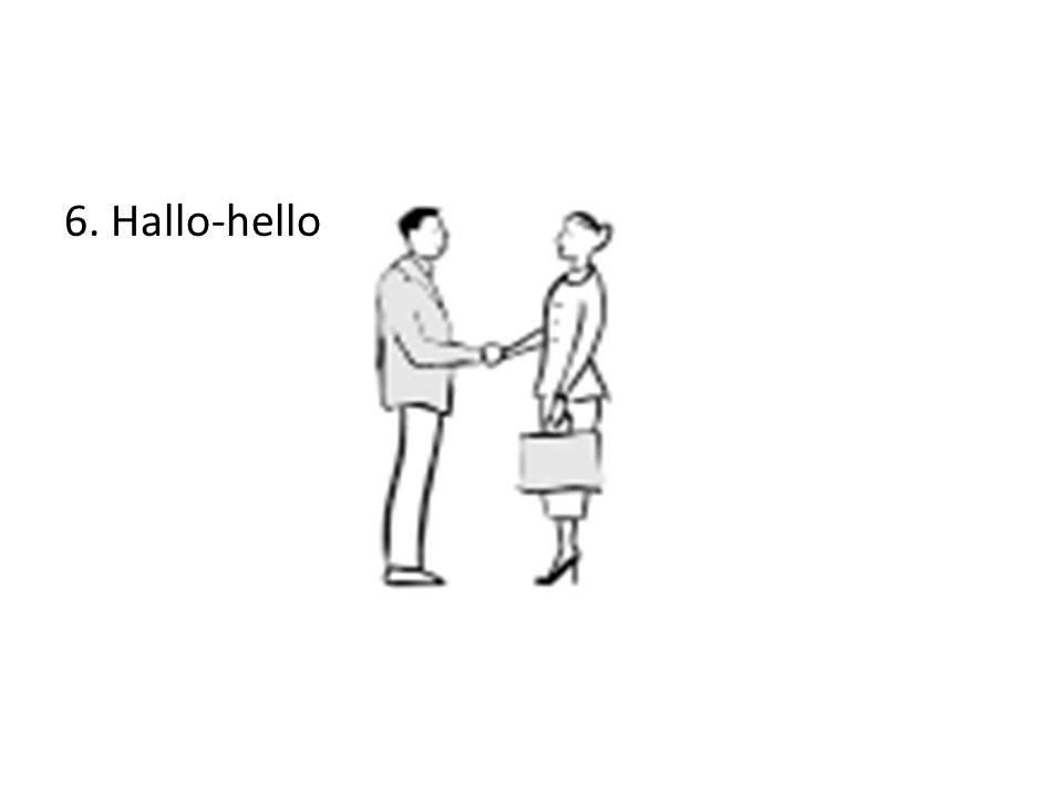 6. Hallo-hello