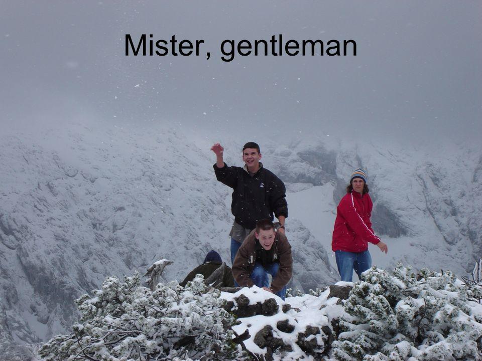 Mister, gentleman