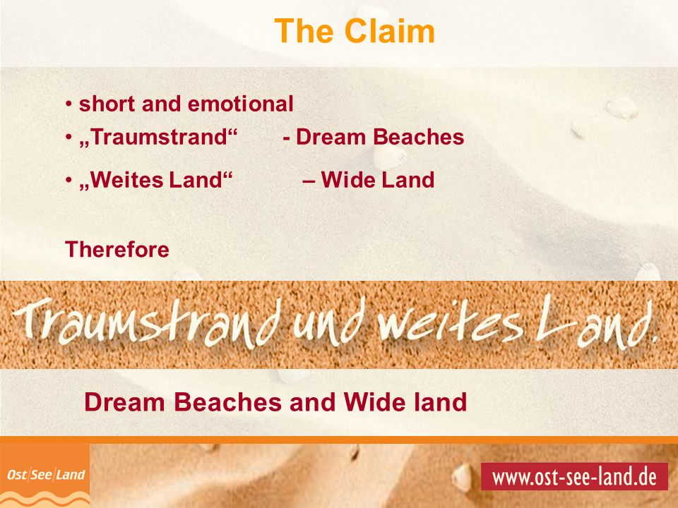 © Copyright 2001 by short and emotional Traumstrand - Dream Beaches Weites Land – Wide Land Therefore The Claim Dream Beaches and Wide land
