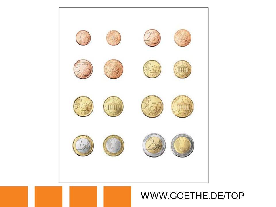 WWW.GOETHE.DE/TOP TRANSPARENCY 19: EURO COINS
