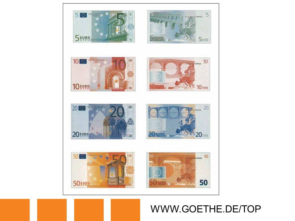 WWW.GOETHE.DE/TOP TRANSPARENCY 20: EURO NOTES