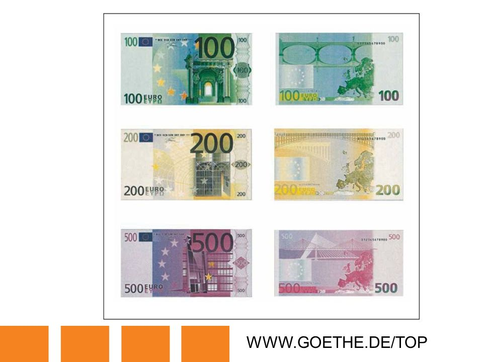 WWW.GOETHE.DE/TOP TRANSPARENCY 20A: EURO NOTES