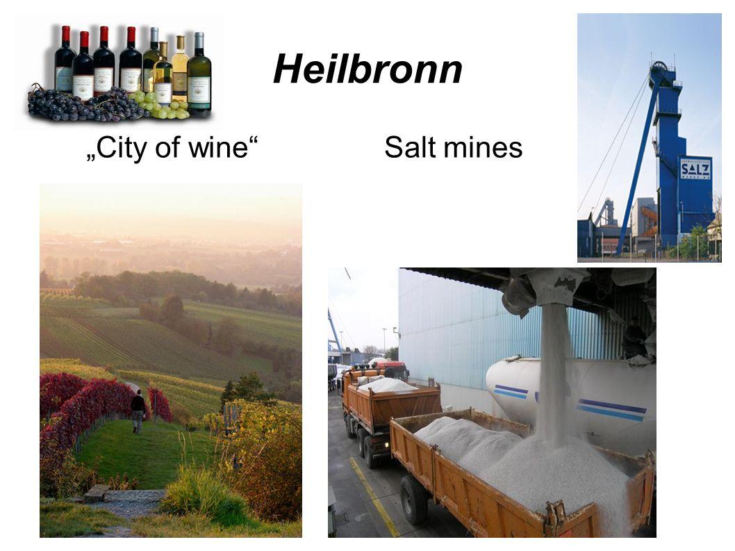 Heilbronn City of wine Salt mines