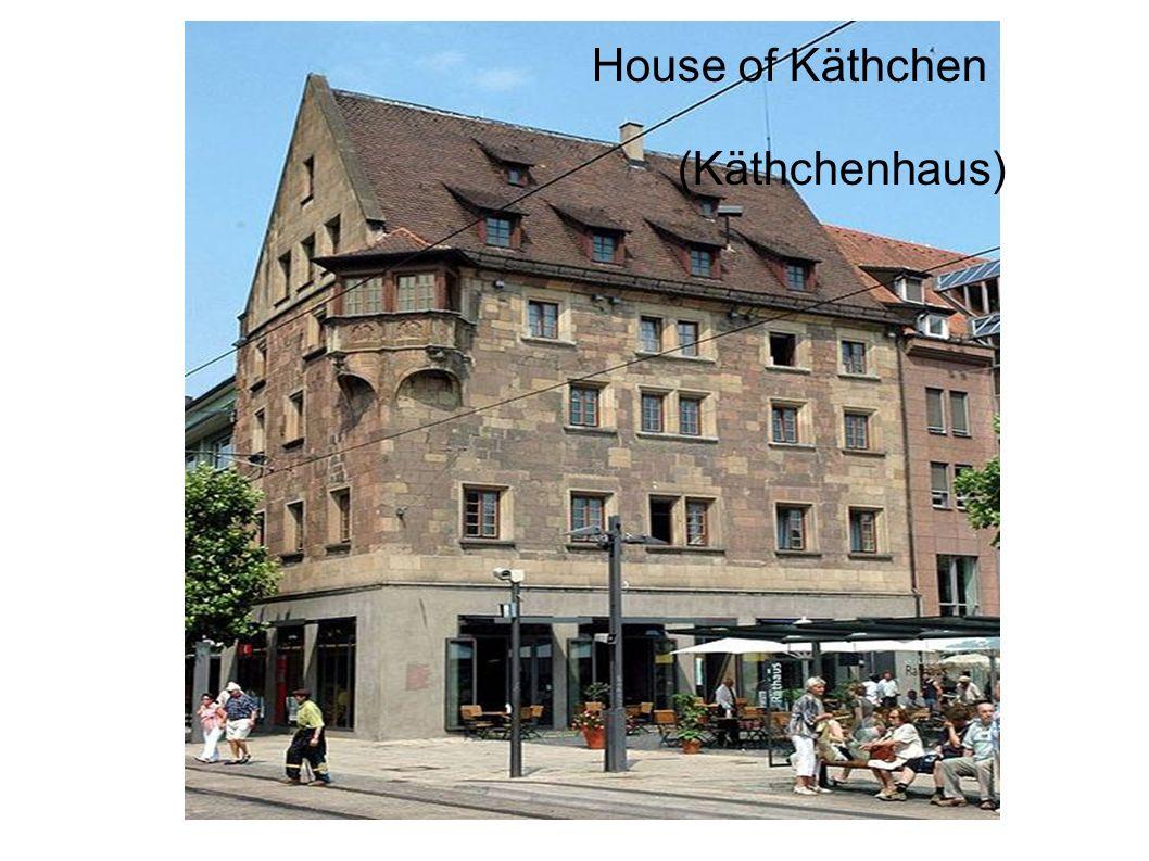 House of Käthchen (Käthchenhaus)