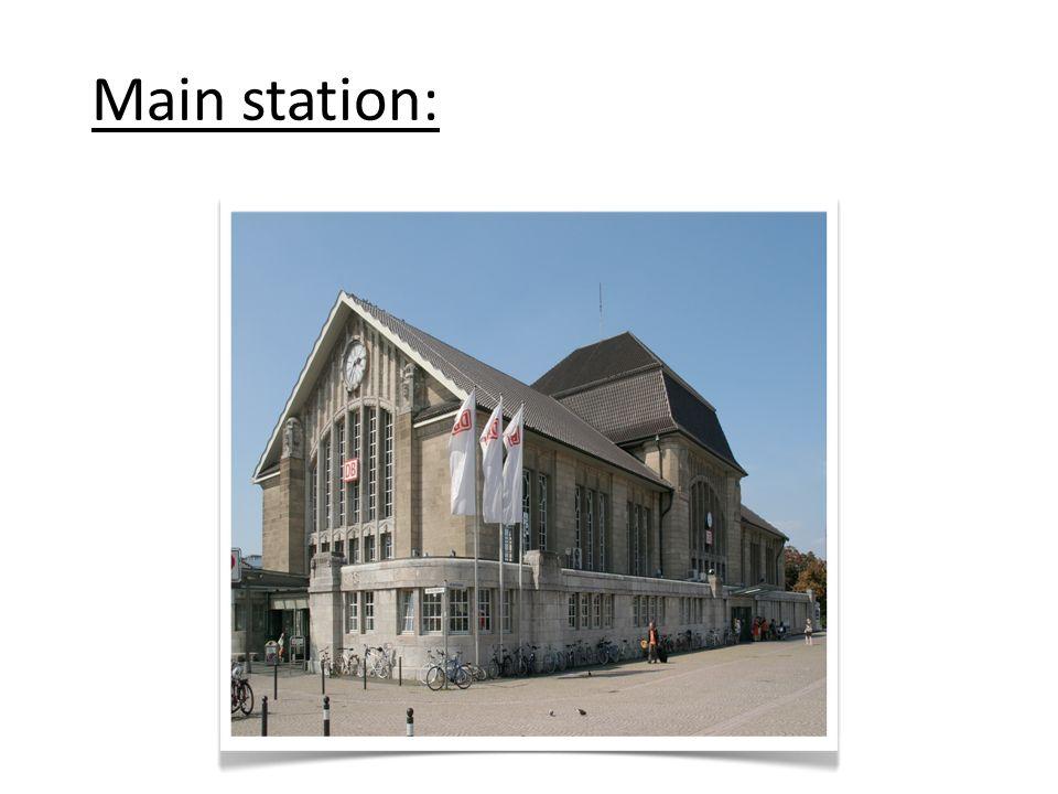 Main station: