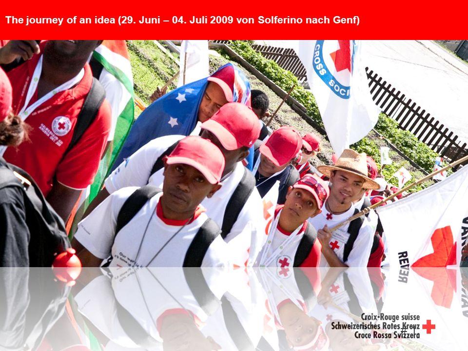 # 1. The journey of an idea (29. Juni – 04. Juli 2009 von Solferino nach Genf)
