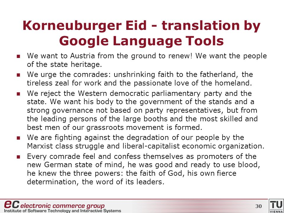 Korneuburger Eid - translation by Google Language Tools We want to Austria from the ground to renew! We want the people of the state heritage. We urge