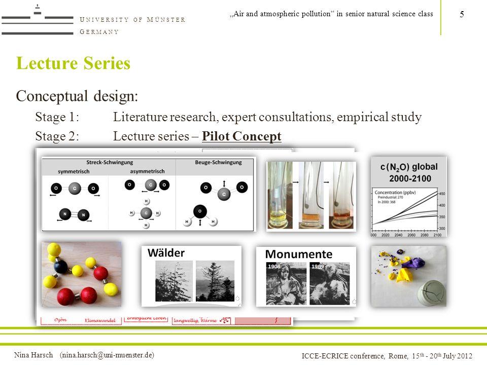 Nina Harsch (nina.harsch@uni-muenster.de) U NIVERSITY OF M ÜNSTER G ERMANY ICCE-ECRICE conference, Rome, 15 th - 20 th July 2012 LessonActivityContent