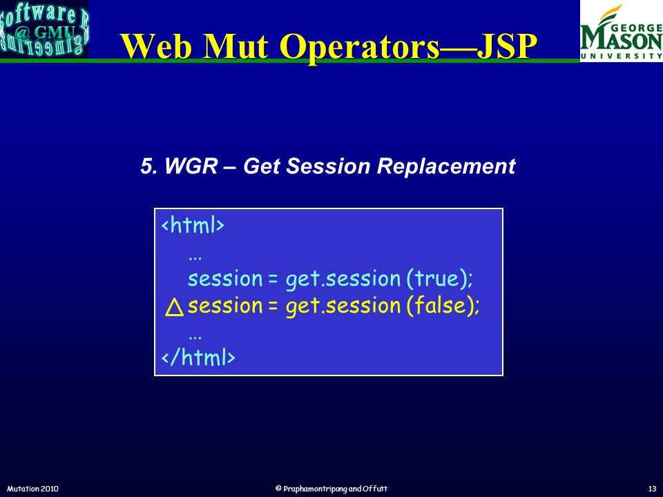 Web Mut OperatorsJSP Mutation 2010© Praphamontripong and Offutt13 5.
