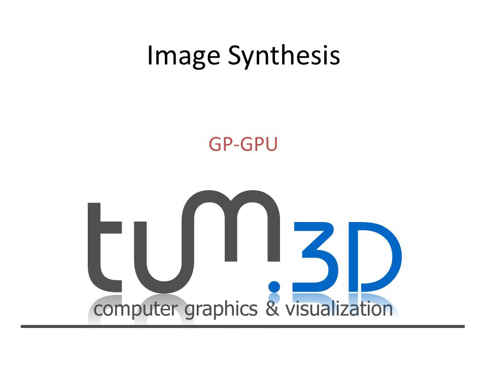 computer graphics & visualization GP-GPU
