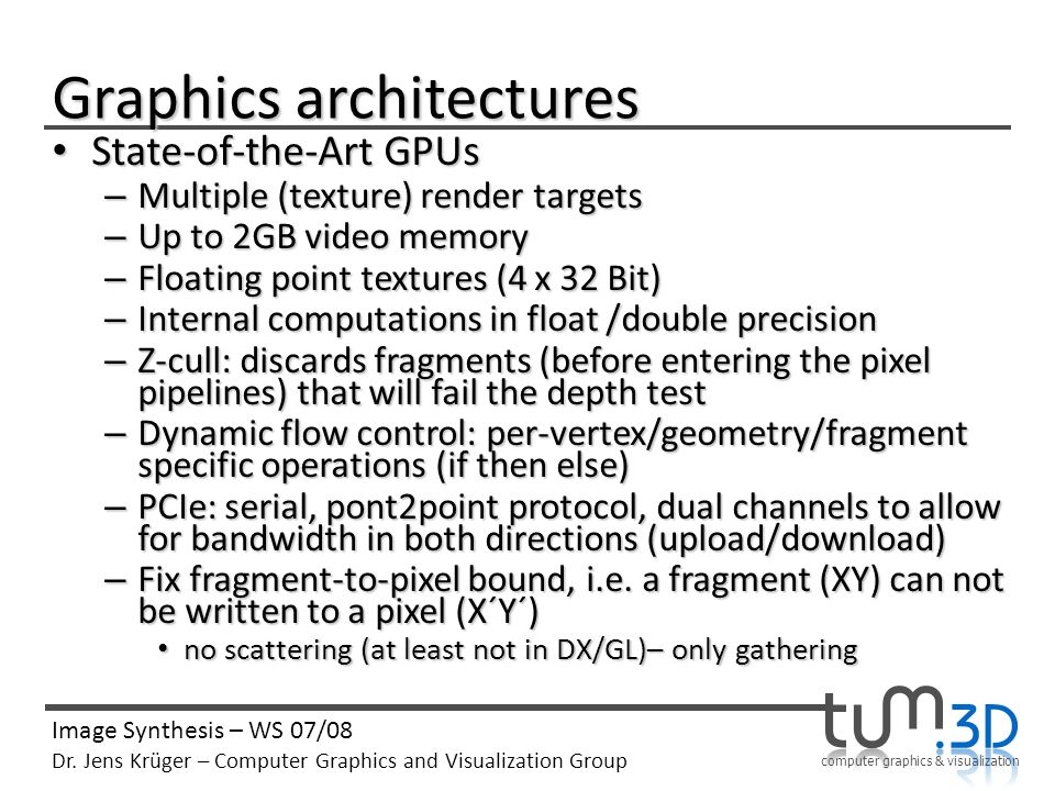 computer graphics & visualization Image Synthesis – WS 07/08 Dr.