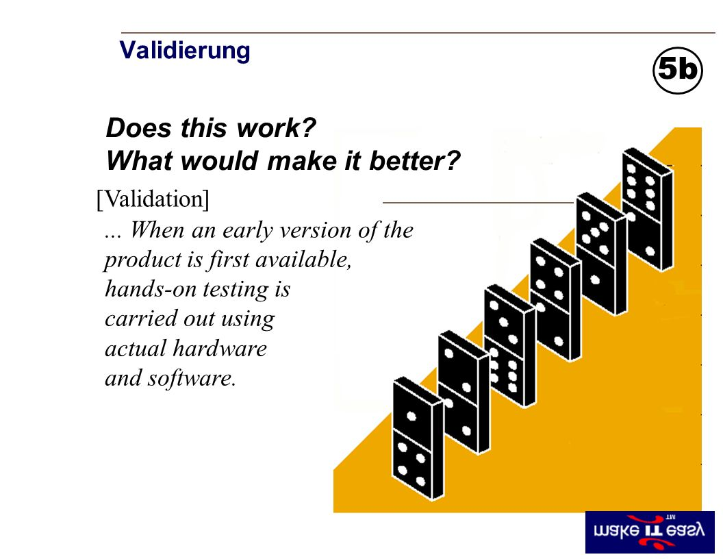Validierung [Validation] Does this work. What would make it better.
