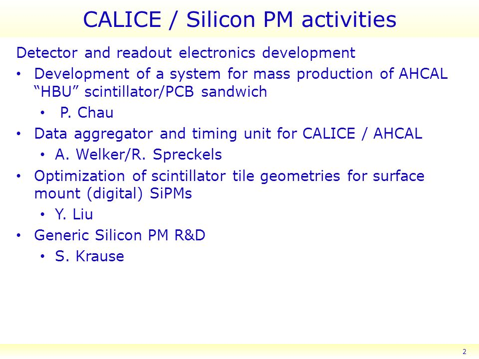 CALICE / Silicon PM activities Detector and readout electronics development Development of a system for mass production of AHCAL HBU scintillator/PCB sandwich P.