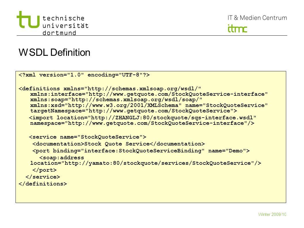technische universität dortmund WSDL Definition Stock Quote Service Winter 2009/10 12