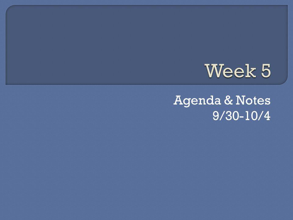 Agenda & Notes 9/30-10/4