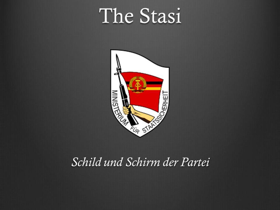 The Stasi Schild und Schirm der Partei