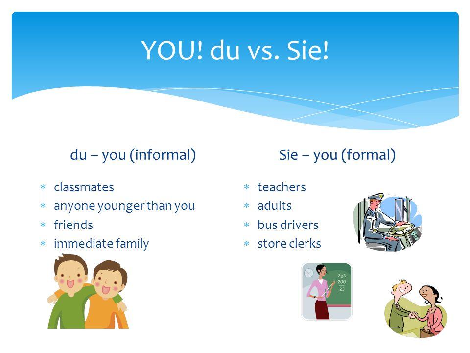 YOU. du vs. Sie.