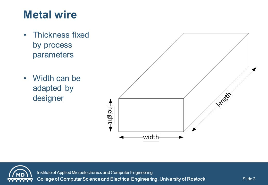Institute of Applied Microelectronics and Computer Engineering College of Computer Science and Electrical Engineering, University of Rostock Metal reliability Slide 3