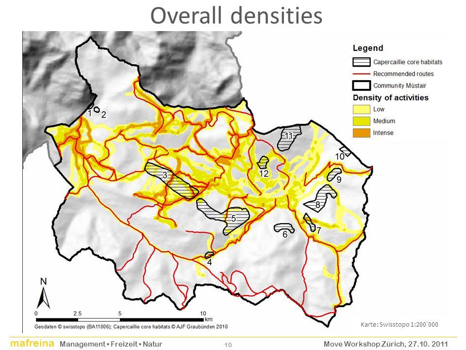 mafreina Management Freizeit Natur Move Workshop Zürich, 27.10. 2011 10 Overall densities Karte: Swisstopo 1:200`000