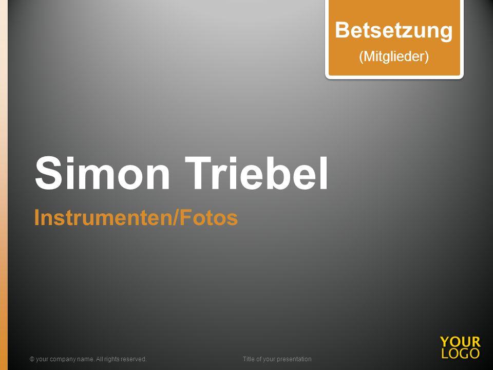 Simon Triebel Instrumenten/Fotos © your company name.