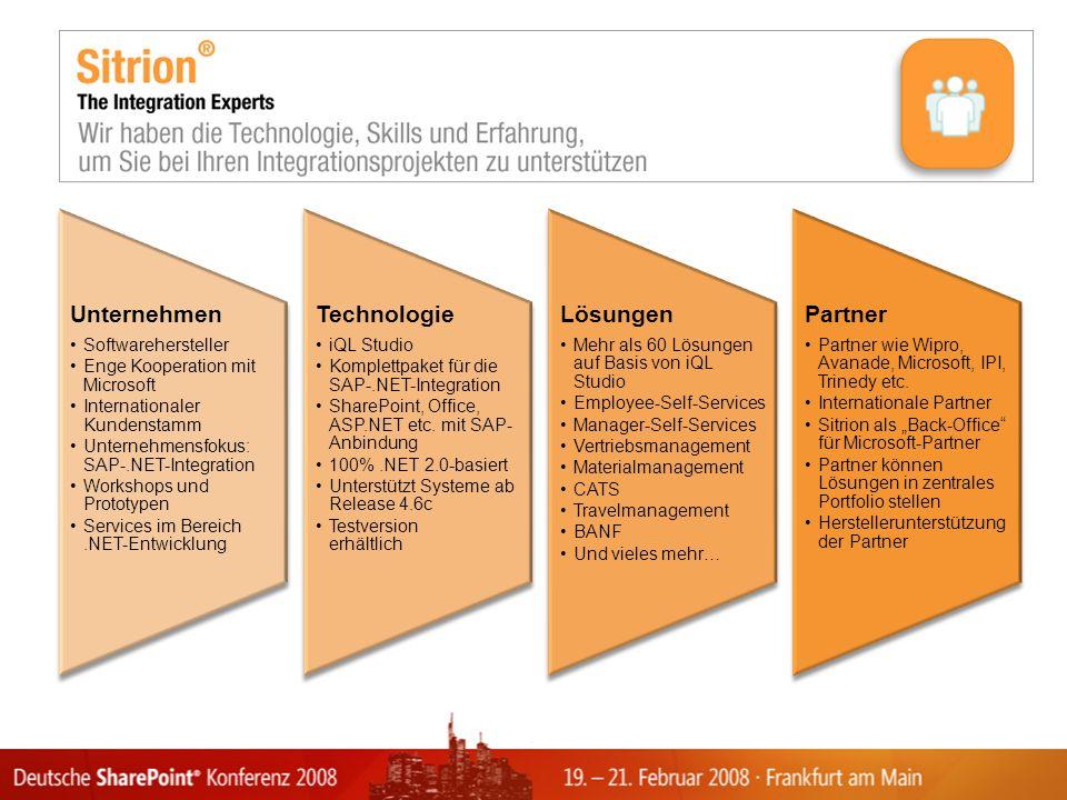 Unternehmen Softwarehersteller Enge Kooperation mit Microsoft Internationaler Kundenstamm Unternehmensfokus: SAP-.NET-Integration Workshops und Prototypen Services im Bereich.NET-Entwicklung Technologie iQL Studio Komplettpaket für die SAP-.NET-Integration SharePoint, Office, ASP.NET etc.